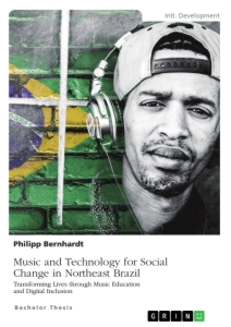 Titre: Music and Technology for Social Change in Northeast Brazil