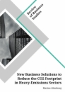 Title: New Business Solutions to Reduce the CO2 Footprint in Heavy-Emissions Sectors