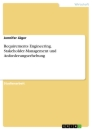 Title: Requirements Engineering. Stakeholder-Management und Anforderungserhebung