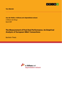 Title: The Measurement of Post Deal Performance. An Empirical Analysis of European M&A Transactions
