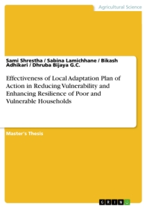 Title: Effectiveness of Local Adaptation Plan of Action in Reducing Vulnerability and Enhancing Resilience of Poor and Vulnerable Households