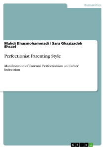 Perfectionist Parenting Style