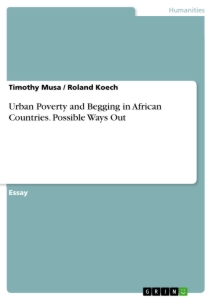 Title: Urban Poverty and Begging in African Countries. Possible Ways Out