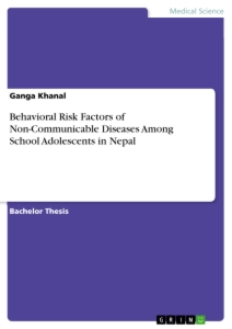 Behavioral Risk Factors of Non-Communicable Diseases Among School Adolescents in Nepal