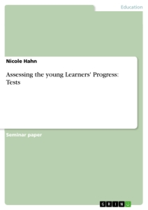 Title: Assessing the young Learners' Progress: Tests