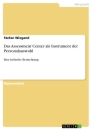 Title: Das Assessment Center als Instrument der Personalauswahl