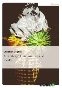 Title: A Strategic Case Analysis of Ice-Fili