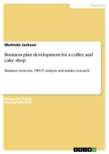 Title: Business plan development for a coffee and cake shop