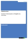 Title: Learner's Dictionaries of English. An overview