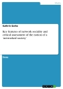 Title: Key features of network sociality and critical assessment of the notion of a 'networked society'