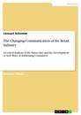 Title: The Changing Communication of the Retail Industry