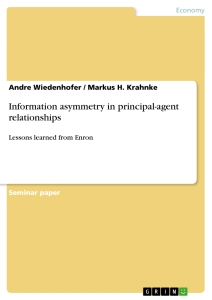 Title: Information asymmetry in principal-agent relationships
