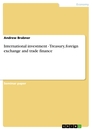 Title: International investment - Treasury, foreign exchange and trade finance