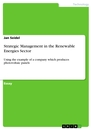 Title: Strategic Management in the Renewable Energies Sector