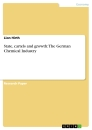 Title: State, cartels and growth: The German Chemical Industry