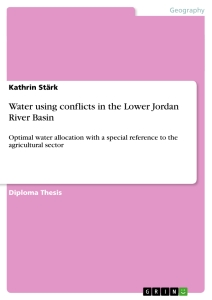Title: Water using conflicts in the Lower Jordan River Basin