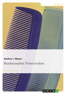 Titel: Businessplan Friseursalon