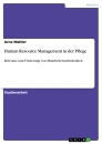 Titel: Human Resource Management in der Pflege