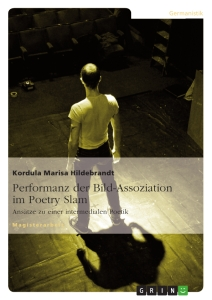 Title: Performanz der Bild-Assoziation im Poetry Slam