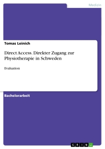 Titre: Direct Access. Direkter Zugang zur Physiotherapie in Schweden