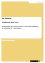 Title: Marketing in China