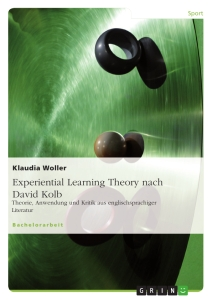 Title: Experiential Learning Theory nach David Kolb