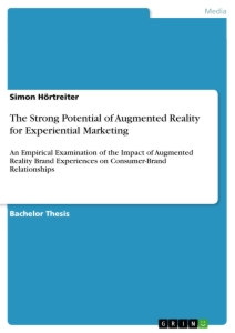 Title: The Strong Potential of Augmented Reality for Experiential Marketing