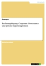 Title: Rechnungslegung, Corporate Governance und private Expertengremien