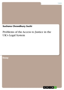 Title: Problems of the Access to Justice in the UK's Legal System