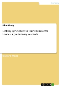 Title: Linking agriculture to tourism in Sierra Leone - a preliminary research