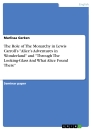 """Titel: The Role of The Monarchy in Lewis Carroll's """"Alice's Adventures in Wonderland"""" and """"Through The Looking-Glass And What Alice Found There"""""""