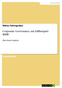 Titel: Corporate Governance am Fallbeispiel BMW