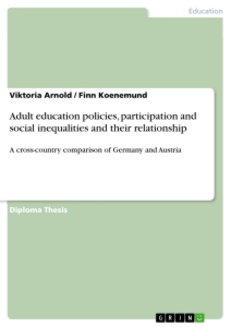 Title: Adult education policies, participation and social inequalities and their relationship
