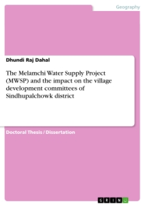 Title: The Melamchi Water Supply Project (MWSP) and the impact on the village development committees of Sindhupalchowk district