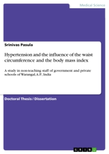 Titel: Hypertension and the influence of the waist circumference and the body mass index