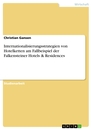 Title: Internationalisierungsstrategien von Hotelketten am Fallbeispiel der Falkensteiner Hotels & Residences