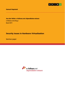Title: Security Issues in Hardware Virtualization