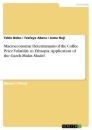 Title: Macroeconomic Determinants of the Coffee Price Volatility in Ethiopia. Application of the Garch-Midas Model