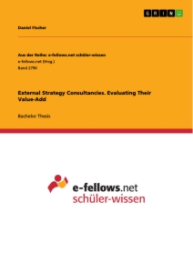 Title: External Strategy Consultancies. Evaluating Their Value-Add