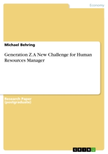 Title: Generation Z. A New Challenge for Human Resources Manager