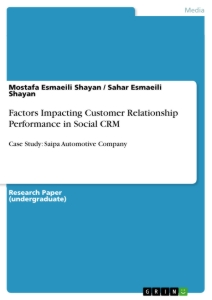 Title: Factors Impacting Customer Relationship Performance in Social CRM