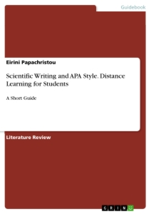 Title: Scientific Writing and APA Style. Distance Learning for Students