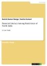 Title: Financial Literacy Among Rural Areas of North India