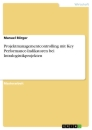 Title: Projektmanagementcontrolling mit Key Performance-Indikatoren bei Intralogistikprojekten