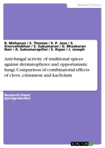 Title: Anti-fungal activity of traditional spices against dermatophytes and opportunistic fungi. Comparison of combinatorial effects of clove, cinnamon and kacholam