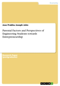 Title: Parental Factors and Perspectives of Engineering Students towards Entrepreneurship