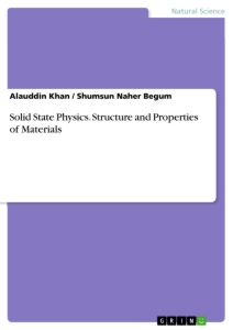 Title: Solid State Physics. Structure and Properties of Materials
