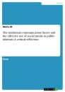 Title: The traditional communication theory and the effective use of social media in public relations. A critical reflection