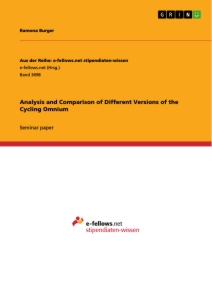 Title: Analysis and Comparison of Different Versions of the Cycling Omnium