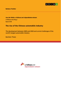 Title: The rise of the Chinese automobile industry